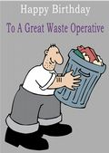 Waste Operative - Greeting Card